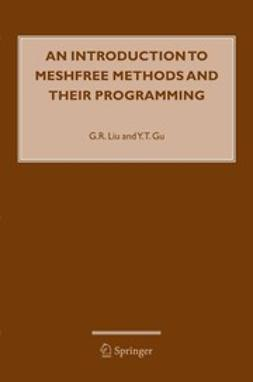 Gu, Y.T. - An Introduction to Meshfree Methods and Their Programming, e-kirja
