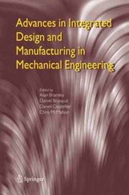 Bramley, Alan - Advances in Integrated Design and Manufacturing in Mechanical Engineering, e-kirja