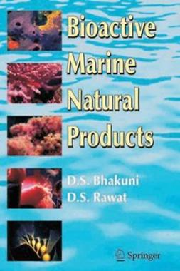 Bhakuni, D. S. - Bioactive Marine Natural Products, ebook