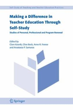 Beck, Clive - Making a Difference in Teacher Education Through Self-Study, e-bok