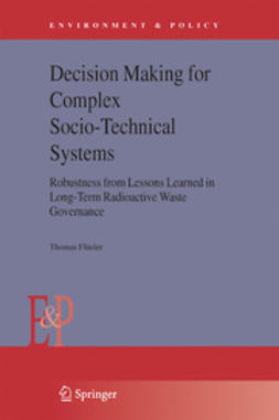 Flüeler, Thomas - Decision Making for Complex Socio-Technical Systems, ebook