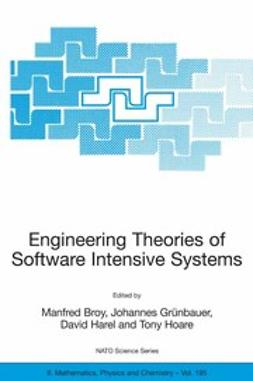 Broy, Manfred - Engineering Theories of Software Intensive Systems, ebook