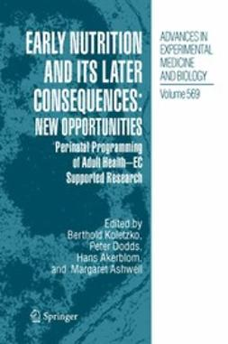 Akerblom, Hans - Early Nutrition and its Later Consequences: New Opportunities, ebook
