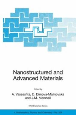 Dimova-Malinovska, D. - Nanostructured and Advanced Materials for Applications in Sensor, Optoelectronic and Photovoltaic Technology, ebook