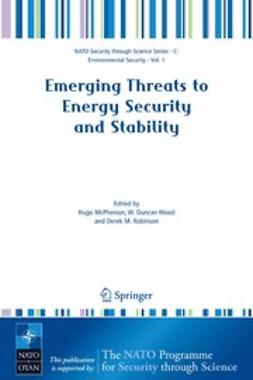 McPherson, Hugo - Emerging Threats to Energy Security and Stability, ebook