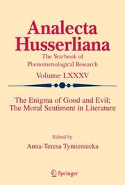 The Enigma of Good and Evil; The Moral Sentiment in Literature