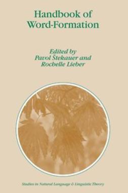 Lieber, Rochelle - Handbook of Word-Formation, ebook