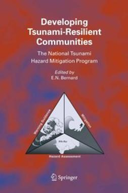 Bernard, E. N. - Developing Tsunami-Resilient Communities, ebook