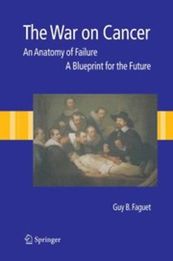 Faguet, GuyB. - The War on Cancer, ebook