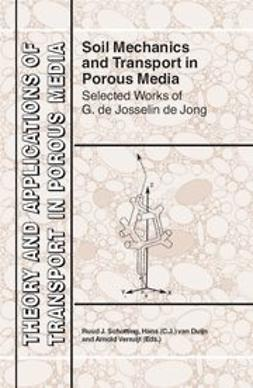 Duijn, Hans C. J. - Soil Mechanics and Transport in Porous Media, ebook