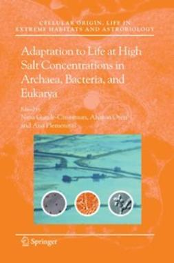 Gunde-Cimerman, Nina - Adaptation to Life at High Salt Concentrations in Archaea, Bacteria, and Eukarya, ebook