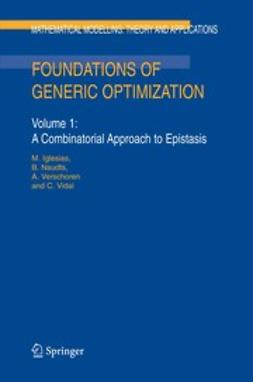 Iglesias, M. - Foundations of Generic Optimization, e-bok