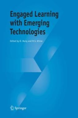 Hung, David - Engaged Learning with Emerging Technologies, e-bok