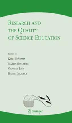 Boersma, Kerst - Research and the Quality of Science Education, e-kirja