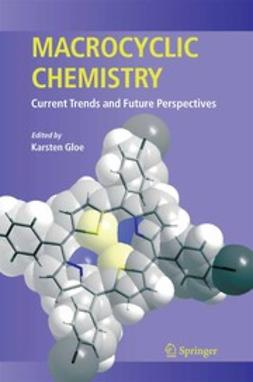 Gloe, Karsten - Macrocyclic Chemistry, ebook