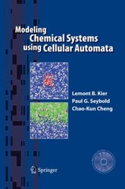 Cheng, Chao-Kun - Modeling Chemical Systems Using Cellular Automata, ebook