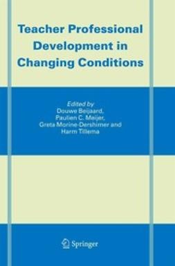 Beijaard, Douwe - Teacher Professional Development in Changing Conditions, ebook