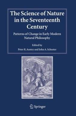 Anstey, Peter R. - The Science of Nature in the Seventeenth Century, ebook