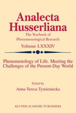 Tymieniecka, Anna-Teresa - Logos of Phenomenology and Phenomenology of the Logos. Book Two, e-kirja