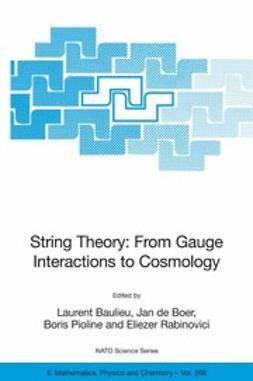 Baulieu, Laurent - String Theory: From Gauge Interactions to Cosmology, ebook