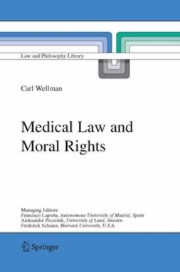 Wellman, Carl - Medical Law and Moral Rights, e-kirja