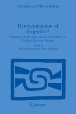 Maasen, Sabine - Democratization of Expertise?, ebook