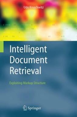 Kruschwitz, Udo - Intelligent Document Retrieval, ebook