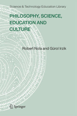 Irzik, Gürol - Philosophy, Science, Education and Culture, ebook