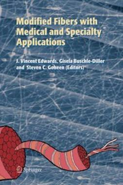 Buschle-Diller, Gisela - Modified Fibers with Medical and Specialty Applications, ebook