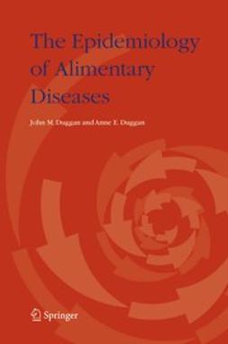 Duggan, Anne E. - The Epidemiology of Alimentary Diseases, ebook