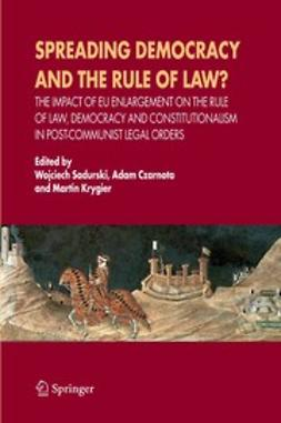 Czarnota, Adam - Spreading Democracy and the Rule of Law?, ebook