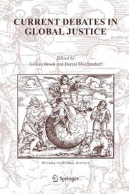 Brock, Gillian - Current Debates in Global Justice, ebook