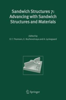 Bozhevolnaya, E. - Sandwich Structures 7: Advancing with Sandwich Structures and Materials, e-kirja
