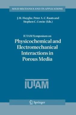 Cowin, Stephen C. - IUTAM Symposium on Physicochemical and Electromechanical Interactions in Porous Media, e-bok