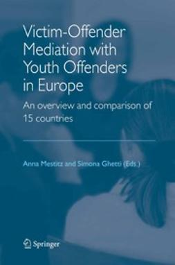 Ghetti, Simona - Victim-Offender Mediation with Youth Offenders in Europe, ebook