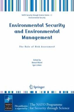Linkov, Igor - Environmental Security and Environmental Management: The Role of Risk Assessment, ebook