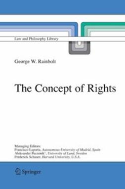 Rainbolt, George W. - The Concept of Rights, ebook