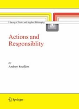 Sneddon, Andrew - Action and Responsibility, ebook