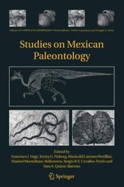 Cevallos-Ferriz, Sergio R. S. - Studies on Mexican Paleontology, ebook