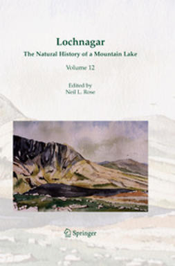 Rose, Neil L. - Lochnagar: The Natural History of a Mountain Lake, ebook