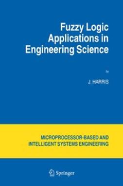 Chen, C. S. - Fuzzy Logic Applications in Engineering Science, e-kirja