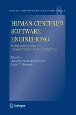 Desmarais, Michel C. - Human-Centered Software Engineering — Integrating Usability in the Software Development Lifecycle, e-bok