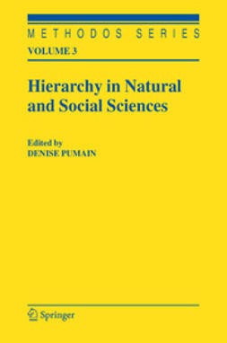 Pumain, Denise - Hierarchy in Natural and Social Sciences, ebook