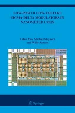 Sansen, Willy - Low-Power Low-Voltage Sigma-Delta Modulators in Nanometer CMOS, ebook