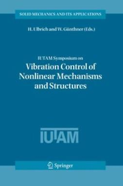 GÜnthner, W. - IUTAM Symposium on Vibration Control of Nonlinear Mechanisms and Structures, ebook