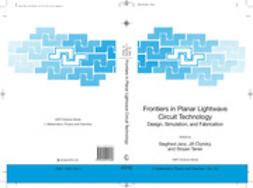 Ctyroky, Jiri - Frontiers in Planar Lightwave Circuit Technology, e-bok