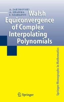 Jakimovski, Amnon - Walsh Equiconvergence of Complex Interpolating Polynomials, ebook