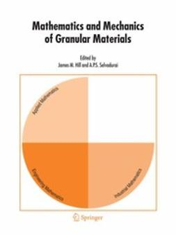 Hill, James M. - Mathematics and Mechanics of Granular Materials, ebook