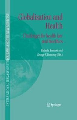 BENNETT, BELINDA - Globalization and Health, ebook