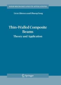 Librescu, Liviu - Thin-Walled Composite Beams, ebook